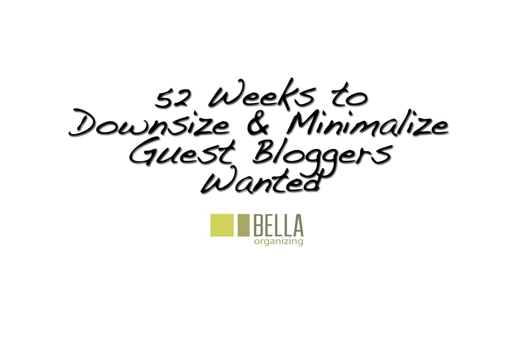 Guest Bloggers Wanter | Bella Organizing | San Francisco Bay Area