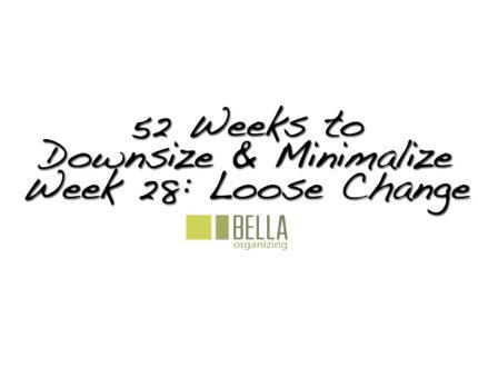change-downsize-minimalize-bella-organizing