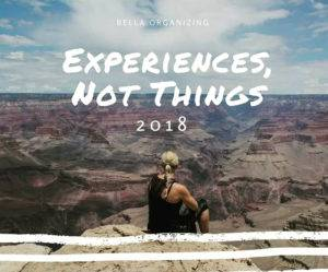 experiences-not-things-bella-organizing-2018